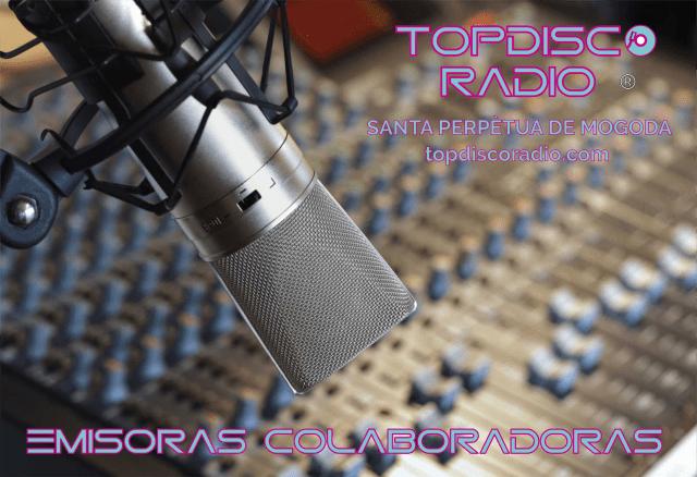 EMISORAS COLABORADORAS TOPDISCO RADIO