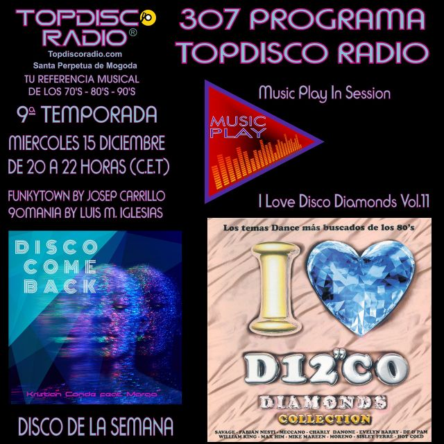 307 PROGRAMA TOPDISCO RADIO MUSIC PLAY I LOVE DISCO DIAMONDS VOL.11 - FUNKYTOWN - 90MANIA - 15.01.2020