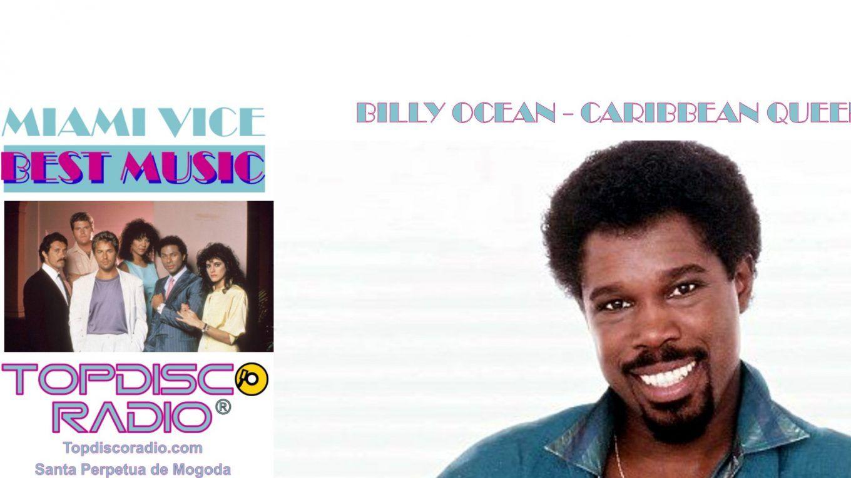 Billy Ocean - Caribbean Queen - Miami Vice - Topdisco Radio