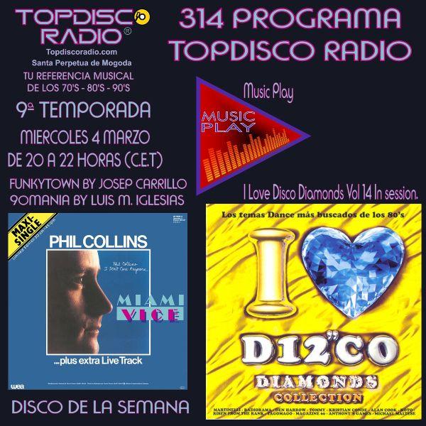 314 Programa Topdisco Radio Music Play I Love Disco Diamonds Vol.14 In Session- Funkytown - 90mania – 04.03.2020