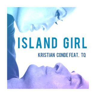 Kristian Conde feat TQ  - Island Girl,