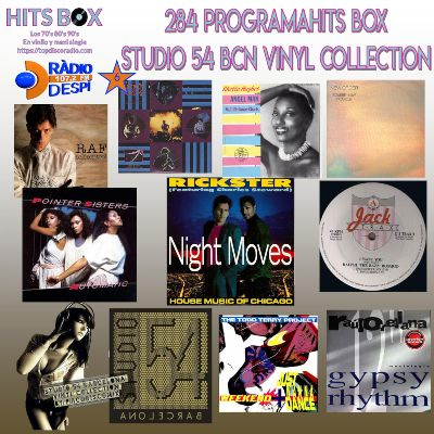 284 Programa Hits Box - Studio 54 Barcelona Vinyl Collection - Topdisco Radio - Dj. Xavi Tobaja