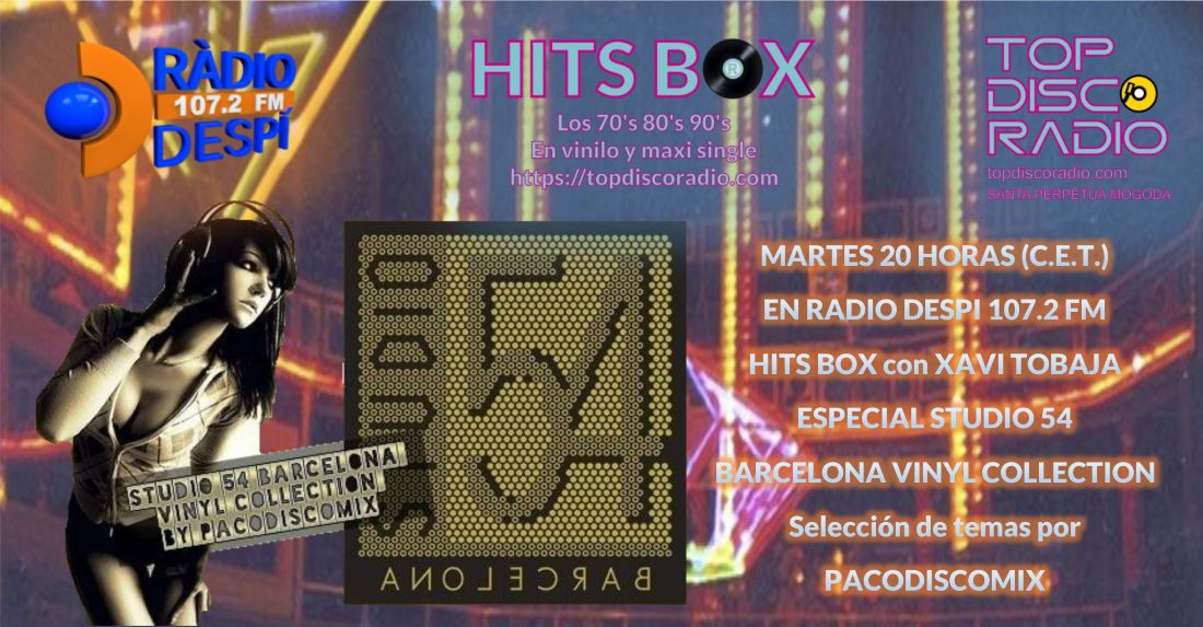 STUDIO 54 BARCELONA VINYL COLLECTION - TOPDISCORADIO - HITS BOX VINYL EDITION - XAVI TOBAJA - PACODISCOMIX