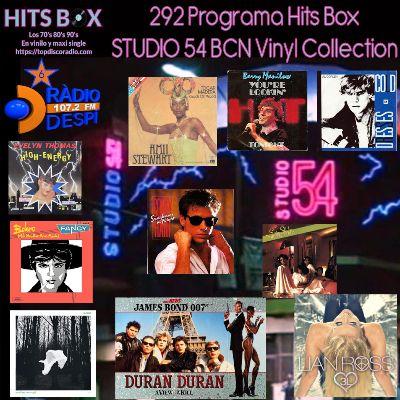 292 Programa Hits Box - Studio 54 Barcelona Vinyl Collection- Topdisco Radio - Dj. Xavi Tobaja