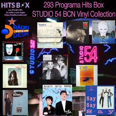 293 Programa Hits Box - Studio 54 Barcelona Vinyl Collection - Topdisco Radio - Dj. Xavi Tobaja