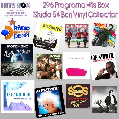 296 Programa Hits Box - Studio 54 Barcelona Vinyl Collection - Topdisco Radio - Dj. Xavi Tobaja