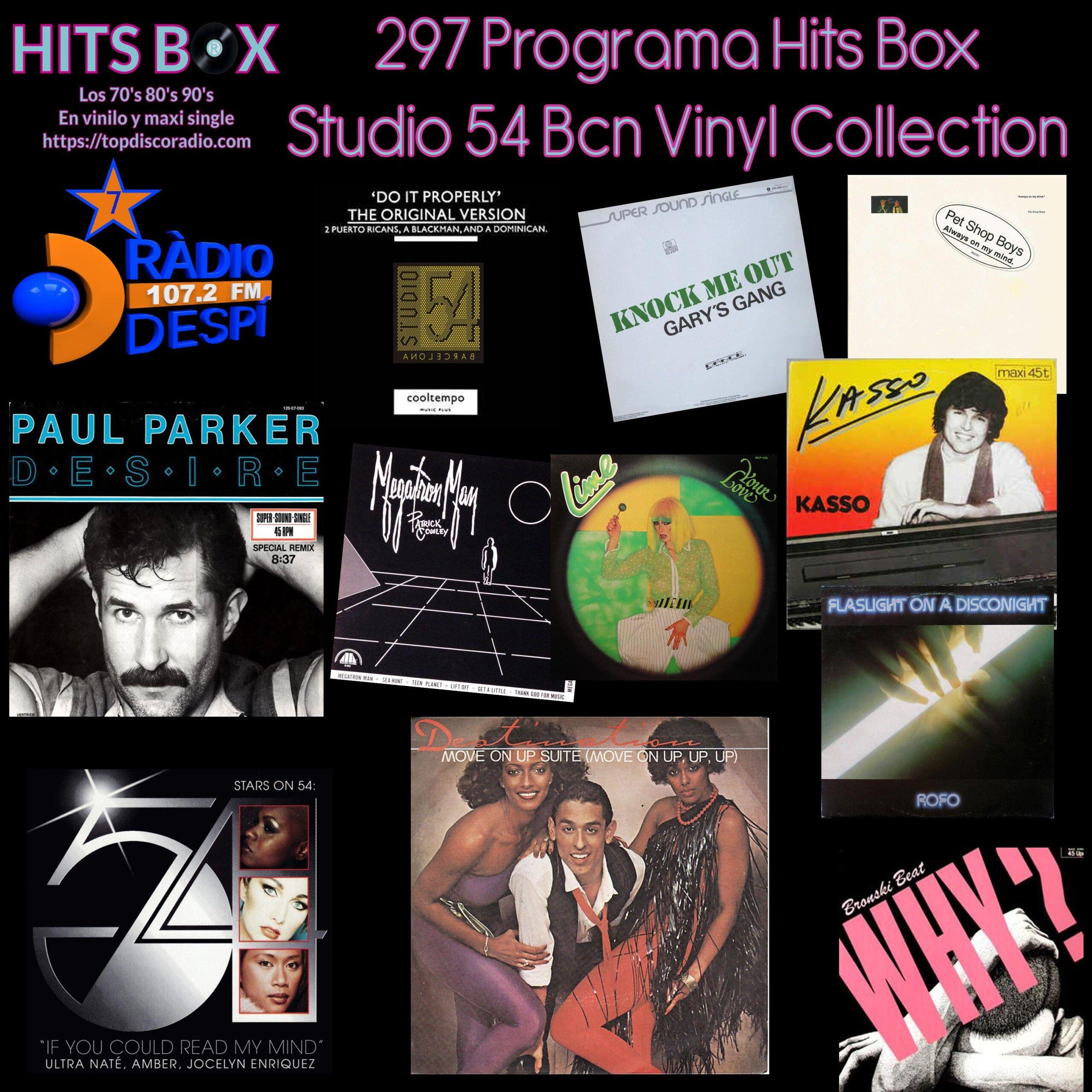 297 Programa Hits Box - Studio 54 Barcelona Vinyl Collection - Topdisco Radio - Dj. Xavi Tobaja
