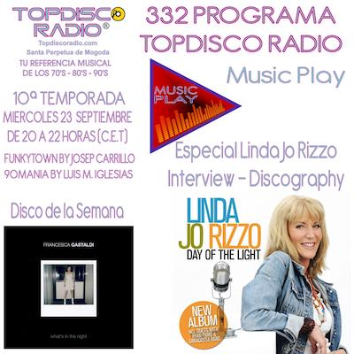 332 Programa Topdisco Radio Music Play Especial Linda Jo Rizzo - Funkytown - 90mania - 23.09.20