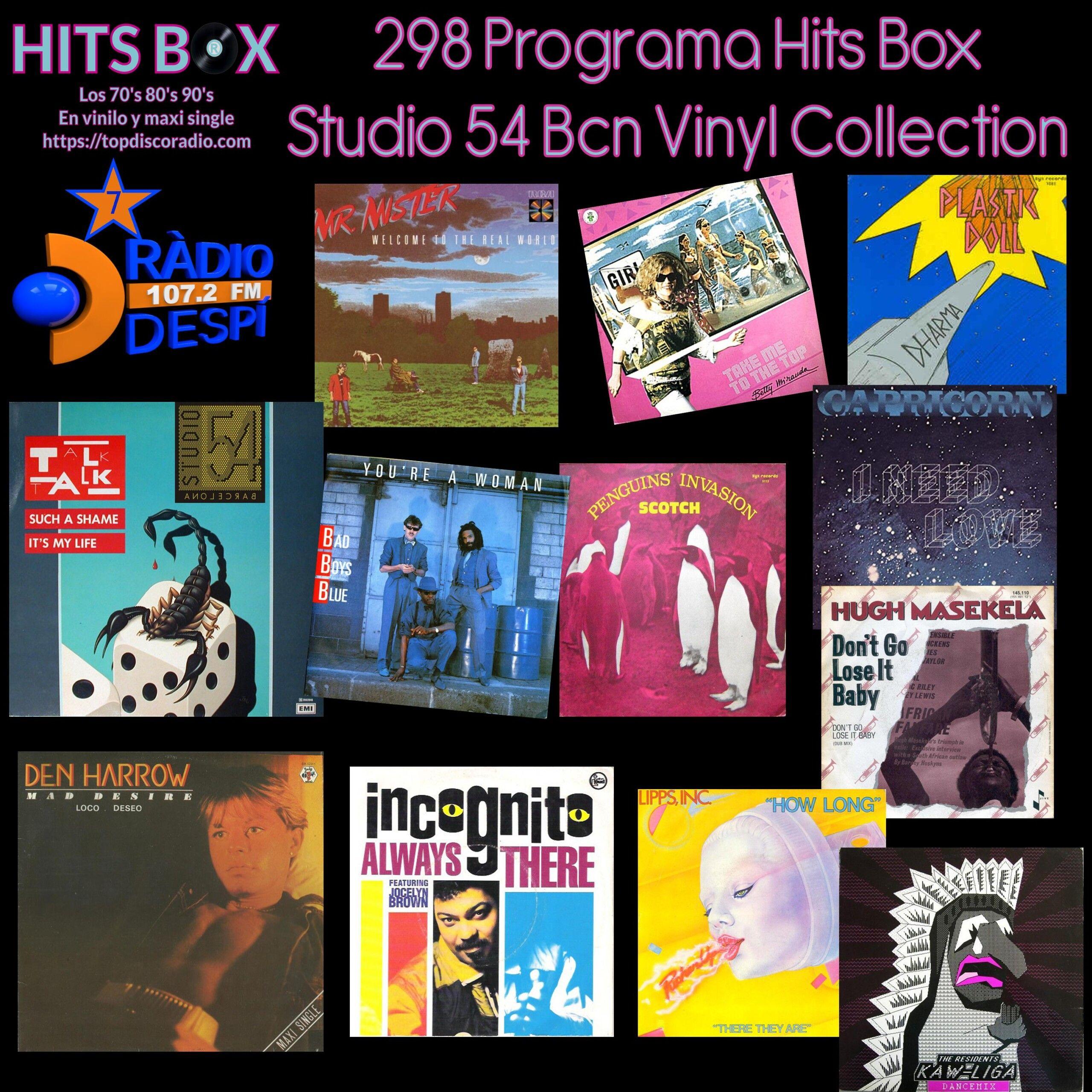 298 Programa Hits Box - Studio 54 Barcelona Vinyl Collection - Topdisco Radio - Dj. Xavi Tobaja