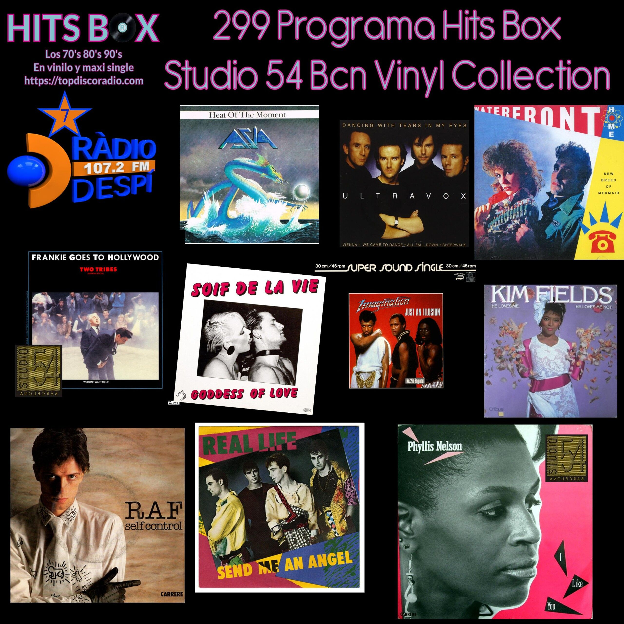 299 Programa Hits Box - Studio 54 Barcelona Vinyl Collection - Topdisco Radio - Dj. Xavi Tobaja