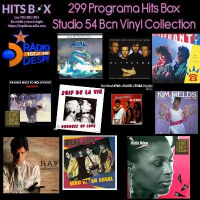 299 Programa Hits Box - Studio 54 Barcelona Vinyl Collection - Topdisco Radio - Dj. Xavi Tobaja(1)