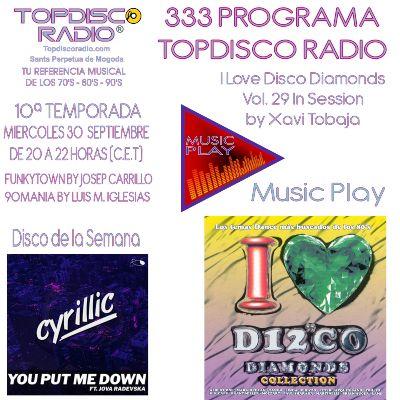 333 Programa Topdisco Radio Music Play I Love Disco Diamonds Vol.29 In Session - Funkytown - 90mania – 30.09.2020