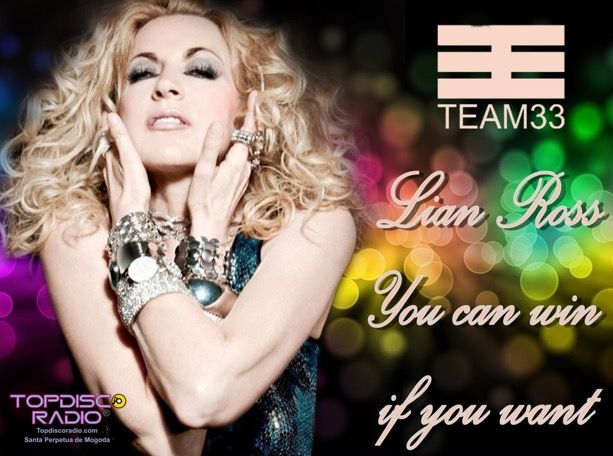 Lian Ross - You can win if you want Topdisco version