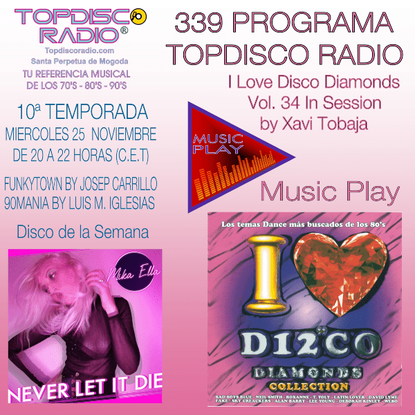 339 Programa Topdisco Radio Music Play I Love Disco Diamonds Vol 34 in session - Funkytown - 90mania - 25.11.20