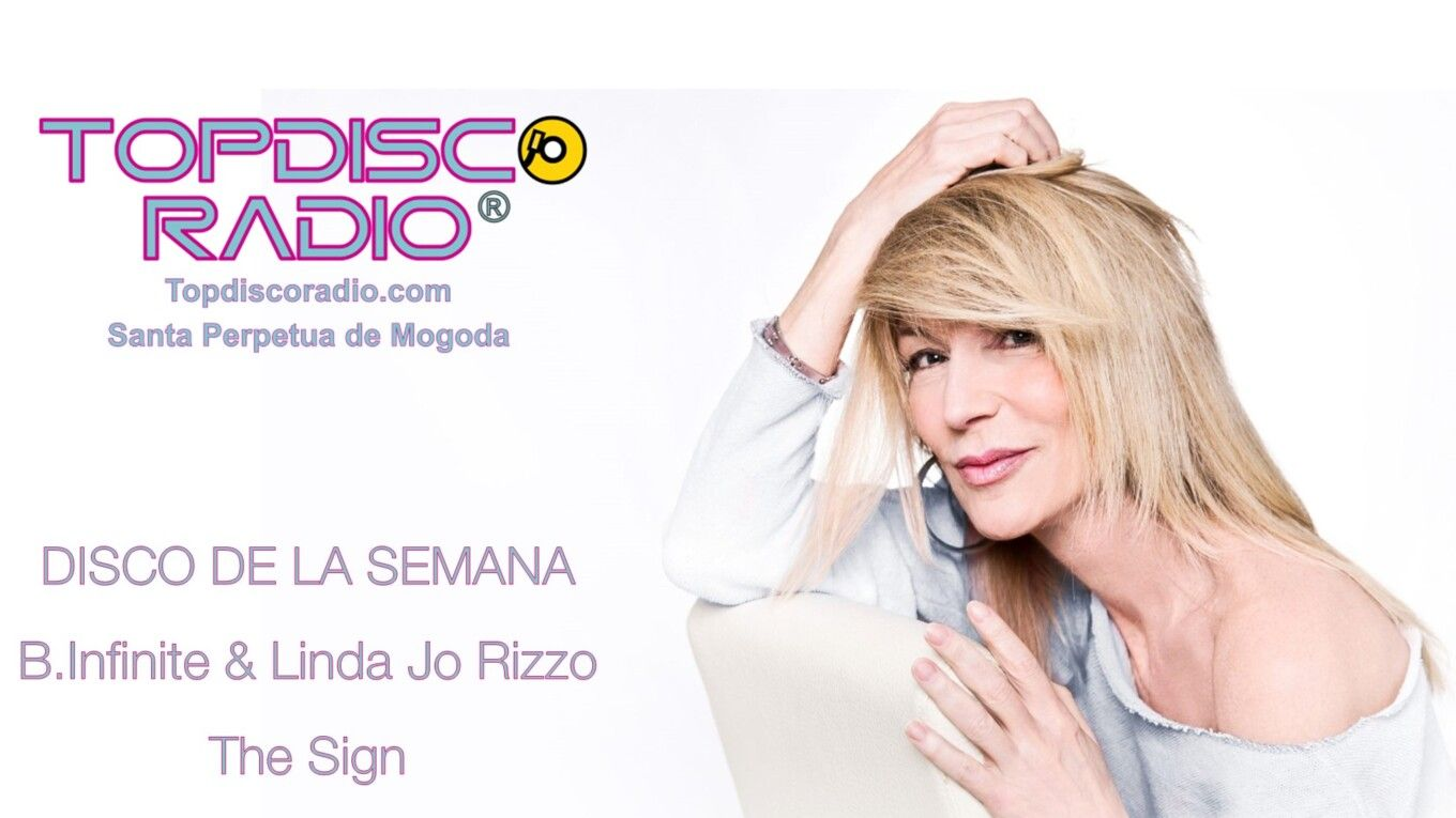 B.Infinite feat. Linda Jo Rizzo -The Sign - Topdisco Radio