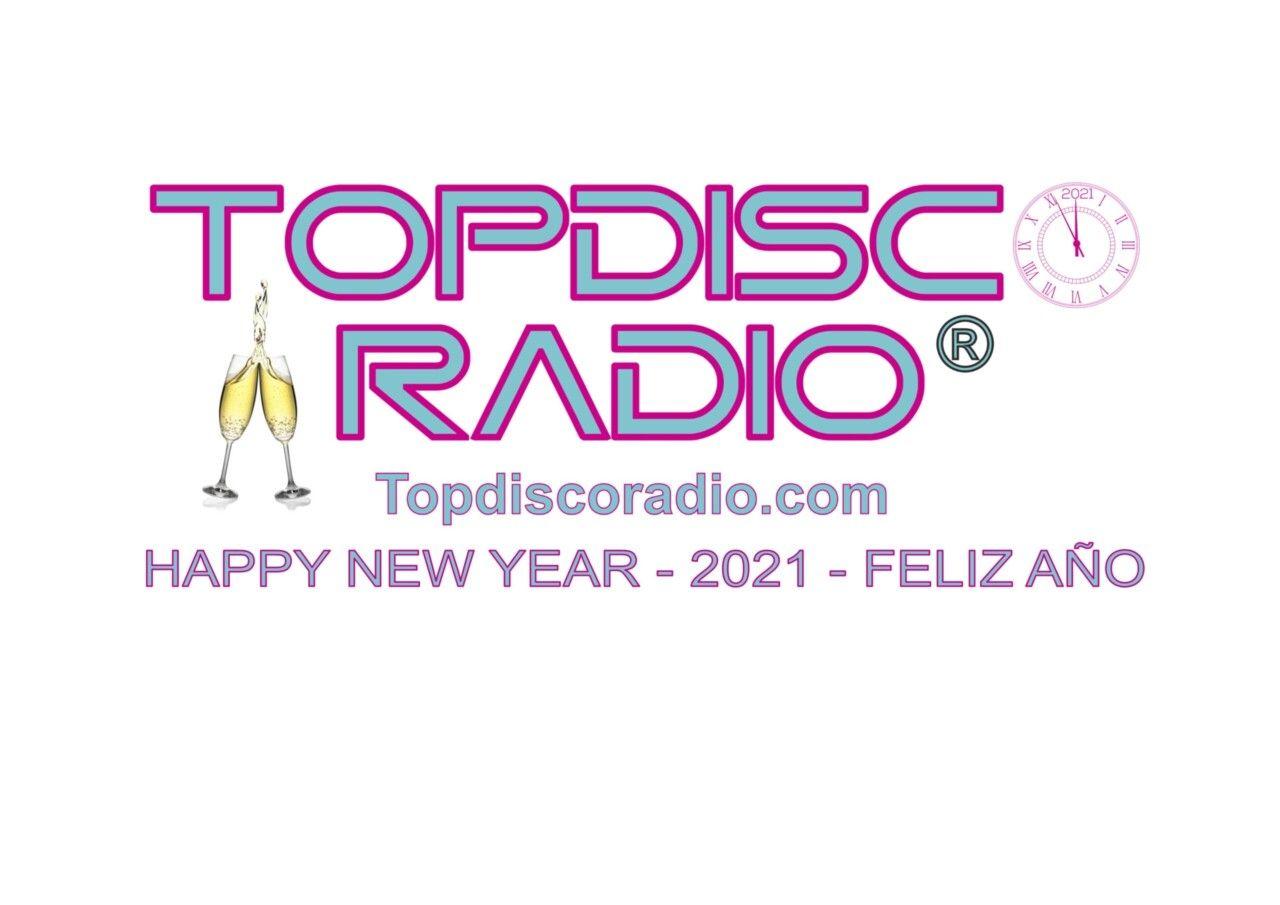 Topdisco Radio - Happy New Year 2021