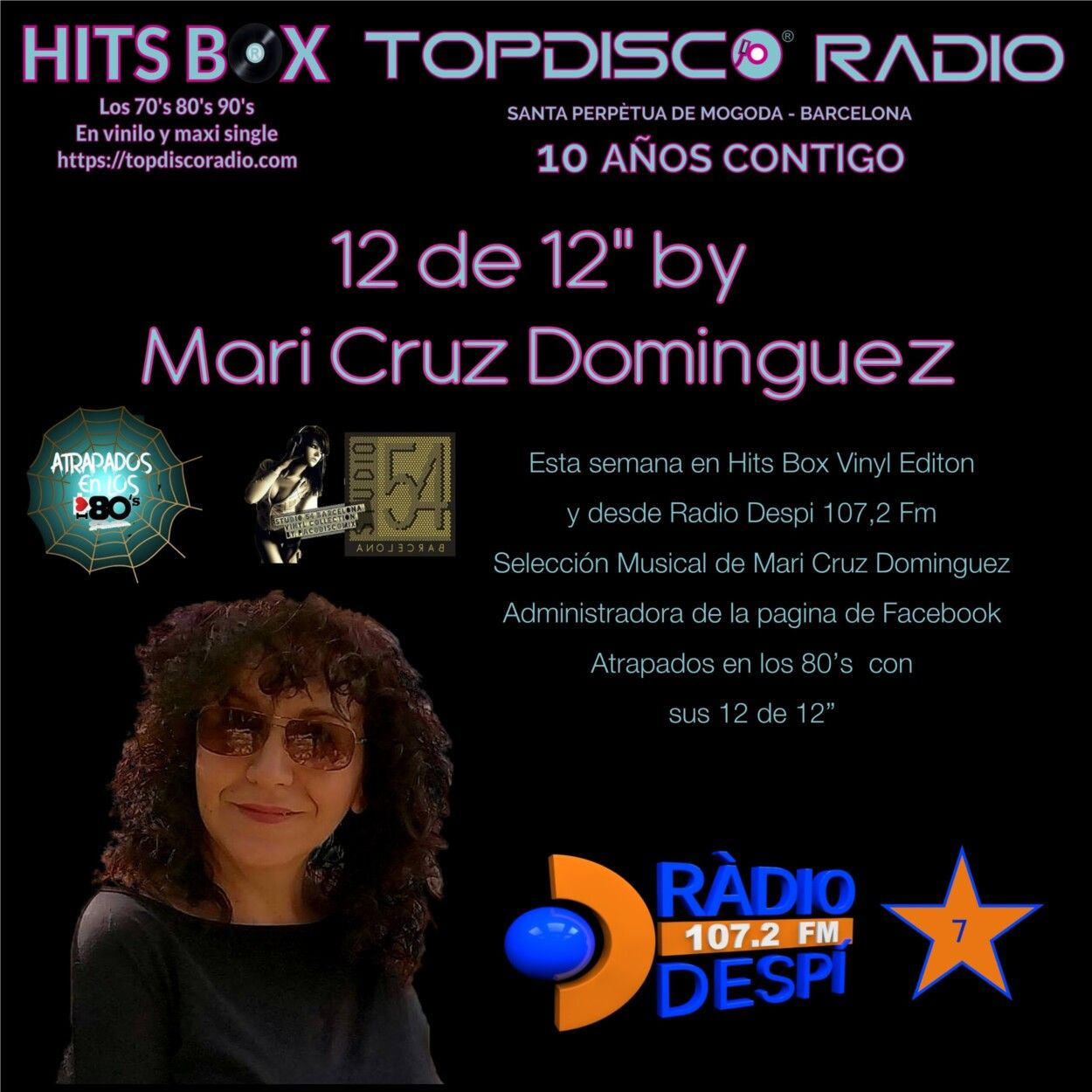 12 de 12 Mari Cruz Dominguez Atrapados en los 80s - Topdisco Radio - Hits Box - Radio Despi