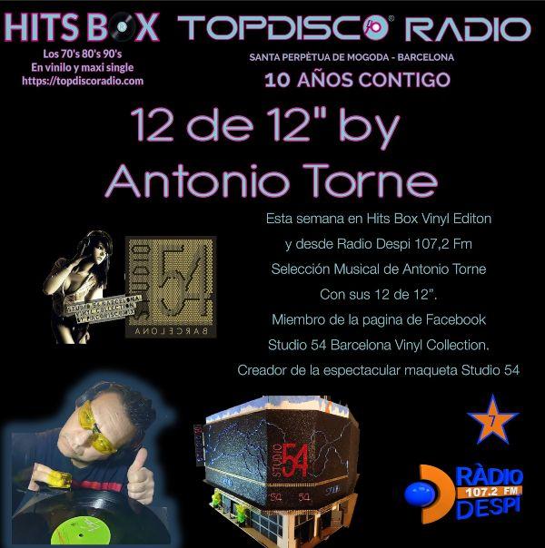 12 de 12s Antonio Torne - Topdisco Radio - Hits Box - Radio Despi