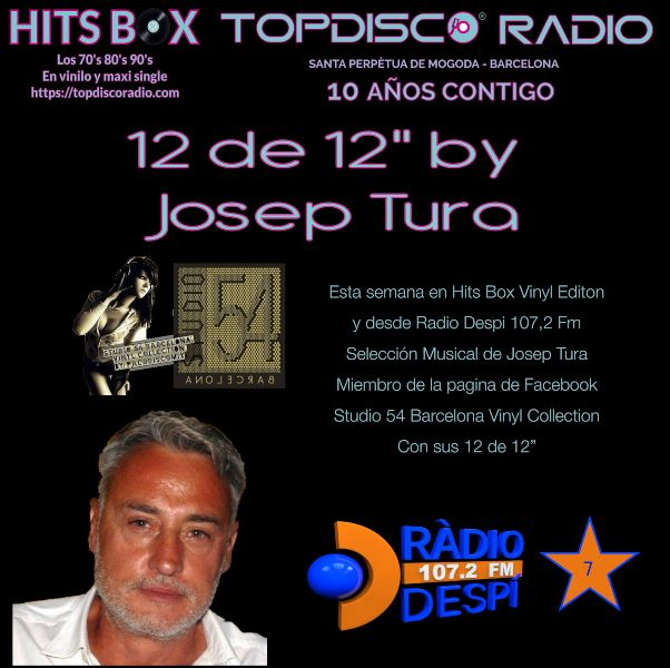 12 de 12 Josep Tura - Topdisco Radio - Hits Box - Radio Despi