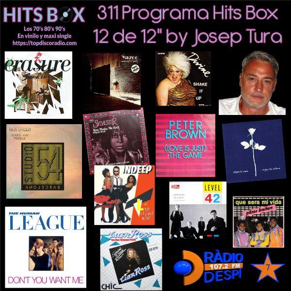 311 Programa Hits Box - Josep Tura - Topdisco Radio - Dj. Xavi Tobaja