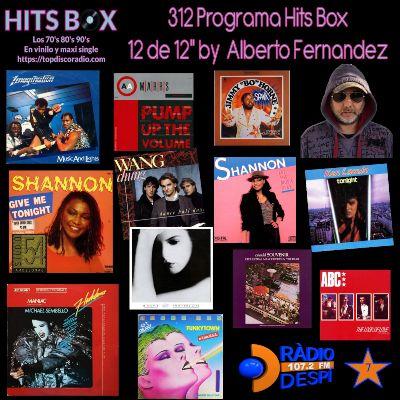 312 Programa Hits Box - Alberto Fernandez - Topdisco Radio - Dj. Xavi Tobaja