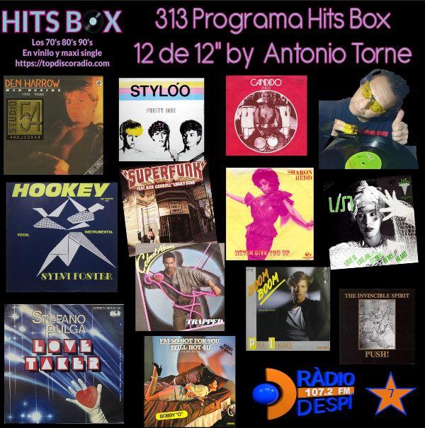 313 Programa Hits Box - Antonio Torne - Topdisco Radio - Dj. Xavi Tobaja