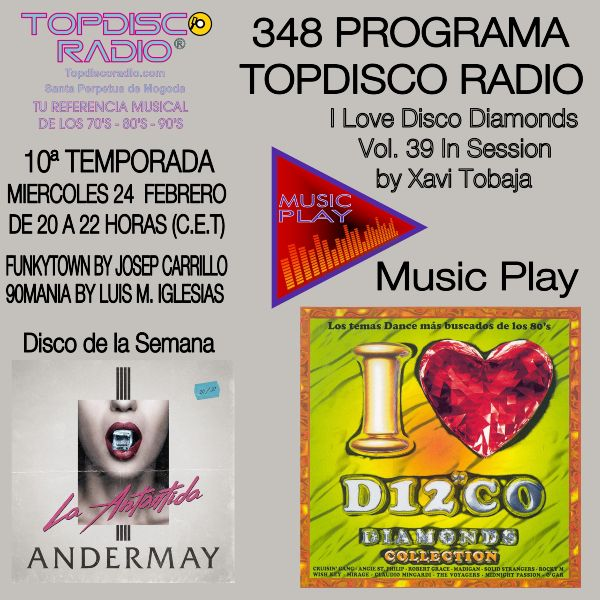 348 Programa Topdisco Radio Music Play I Love Disco Diamonds Vol 39 in session - Funkytown - 90mania - 24.02.21