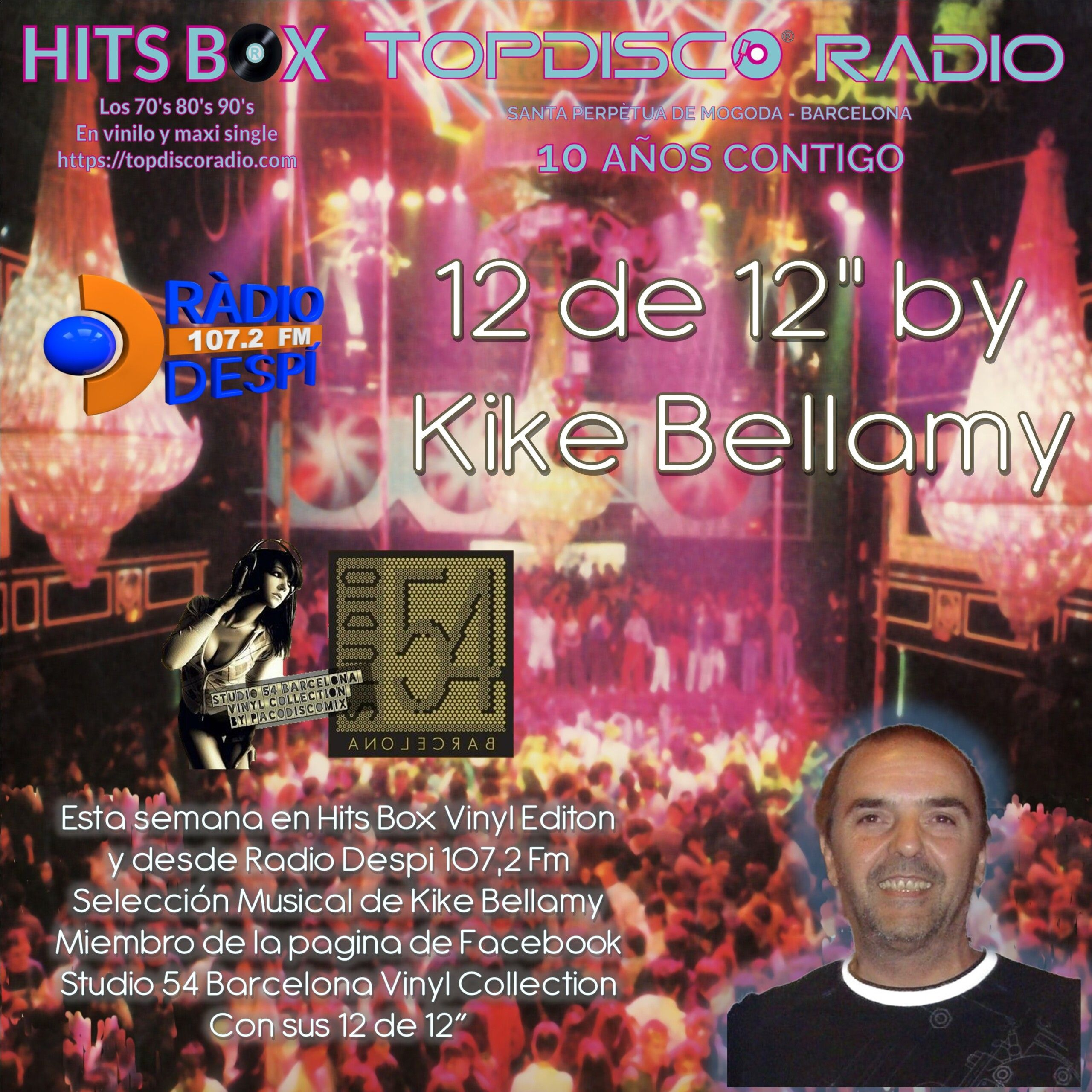 12 de 12 Kike Bellamy - Topdisco Radio - Hits Box - Radio Despi