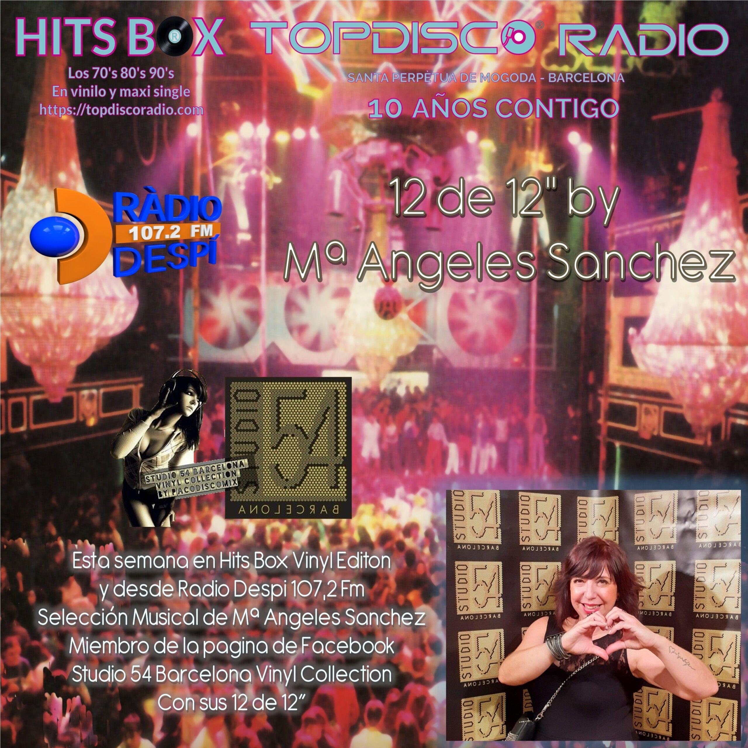 12 de 12 M.Angeles Sanchez - Topdisco Radio - Hits Box - Radio Despi