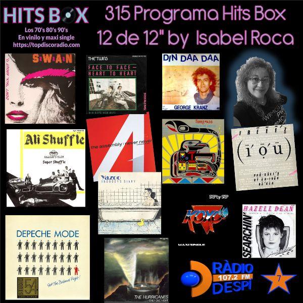 315 Programa Hits Box - Isabel Roca - Topdisco Radio - Dj. Xavi Tobaja