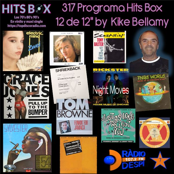 317 Programa Hits Box - Kike Bellamy - Topdisco Radio - Dj. Xavi Tobaja