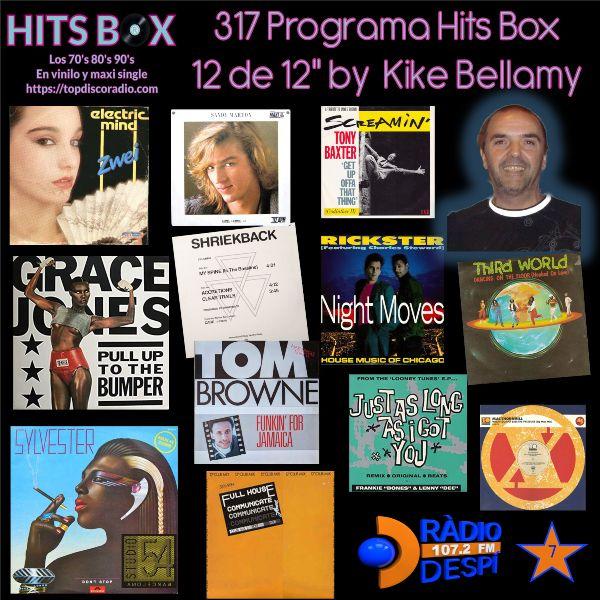 317 Programa Hits Box - Kike Bellamy - Topdisco Radio - Dj. Xavi Tobaja