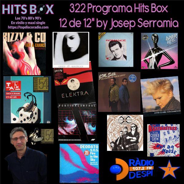 322 Programa Hits Box - Josep Serramia - Topdisco Radio - Dj. Xavi Tobaja - Studio 54 Barcelona