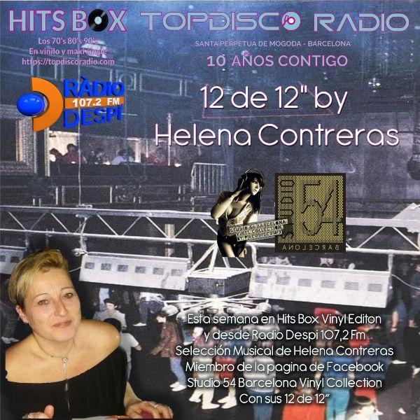 12 de 12s by Helena Contreras - Topdisco Radio - Hits Box - Radio Despi