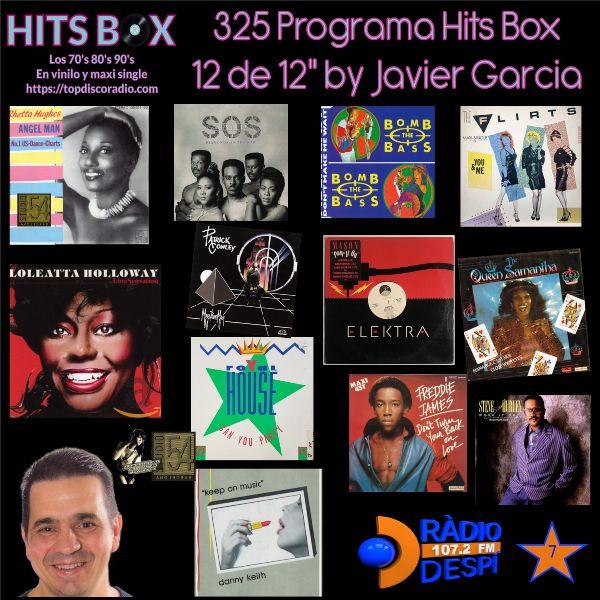 325 Programa Hits Box - Javier Garcia - Topdisco Radio - Dj. Xavi Tobaja
