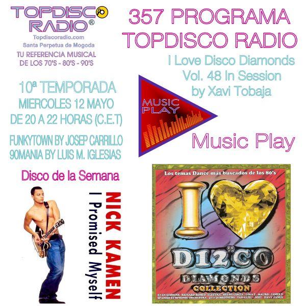 357 Programa Topdisco Radio Music Play I Love Disco Diamonds Vol 48 in session - Funkytown - 90mania - 12.05.21