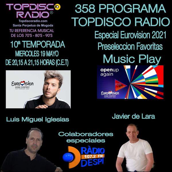 Especial Eurovision 2021 Music Play con Luis Miguel Iglesias - Javier de Lara - Xavi Tobaja - Radio Despi