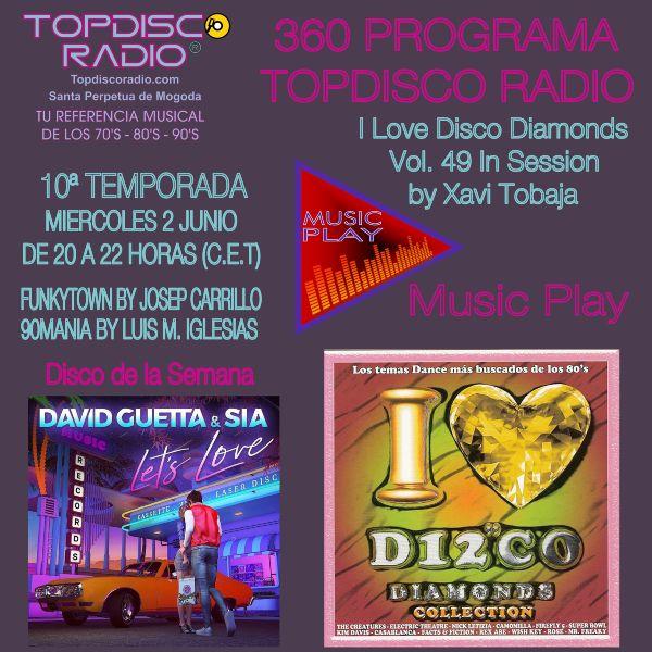 360 Programa Topdisco Radio Music Play I Love Disco Diamonds Vol 49 in session - Funkytown - 90mania - 02.06.21