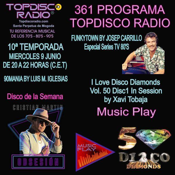361 Programa Topdisco Radio Music Play I Love Disco Diamonds Vol 50 Disc 1 in session - Funkytown - 90mania - 09.06.21