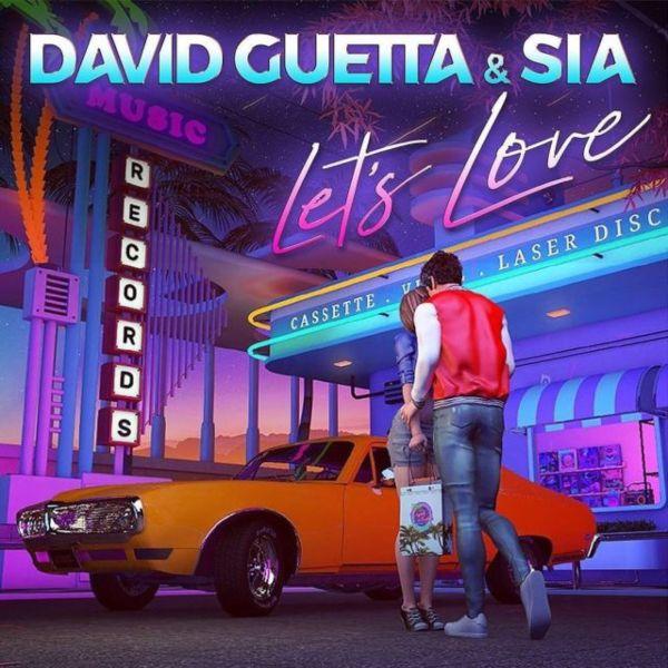 David Guetta & Sia - Let's love - Topdisco Radio