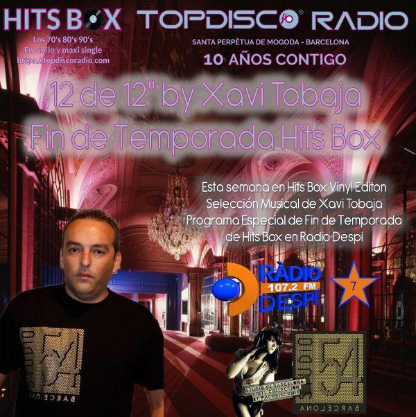 12 de 12 Xavi Tobaja - Studio 54 Barcelona - Topdisco Radio - Hits Box Fin de Temporada - Radio Despi
