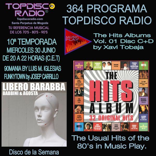 364 Programa Topdisco Radio Music Play Hits Album 01 Disc C-D - Funkytown - 90mania - 30.06.21