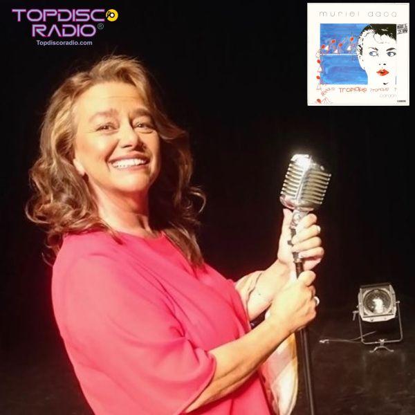 Muriel Dacq - Tropique - All night - Topdisco Radio - Disco de la semana
