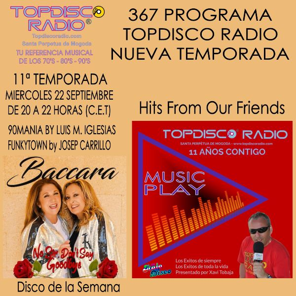 367 Programa Topdisco Radio Music Play Hits From Our Friends - Funkytown - 90mania - 22.09.21