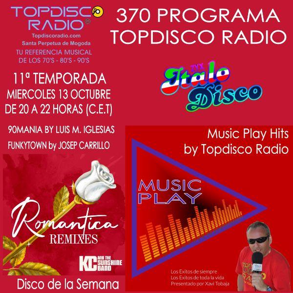 370 Programa Topdisco Radio Music Play - Funkytown - 90mania - 13.10.21